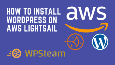 How to Install WordPress on AWS Lightsail