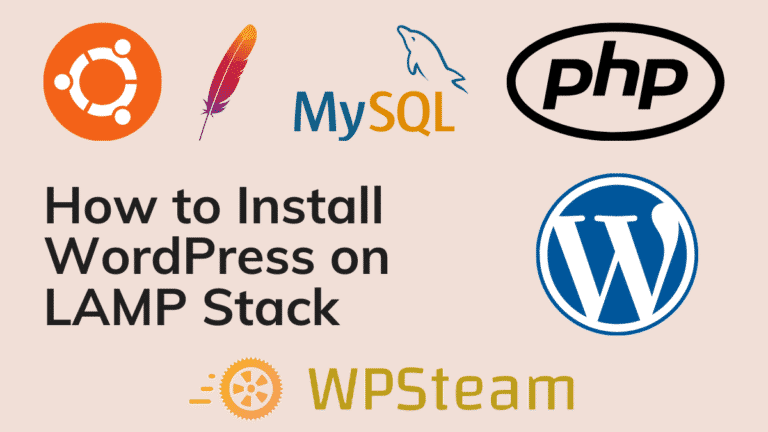 How to Install WordPress on LAMP Stack